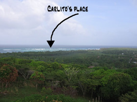 A view of Carlito's place on the windward side of the island.